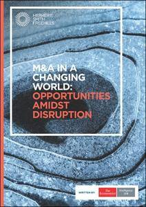 The Economist (Intelligence Unit) - M&A in a Changing World: Opportunities Amidst Disruption (2017)