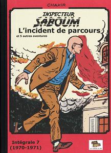 Inspecteur Saboum - Tome 7 - L'incident de Parcours