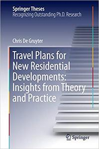 Travel Plans for New Residential Developments: Insights from Theory and Practice (Repost)