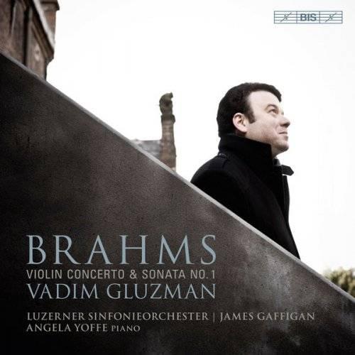 "Vadim Gluzman - Brahms: Violin Concerto in D Major, Op. 77 & Violin Sonata No. 1 in G Major, Op. 78 ""Regen"" (2017)"