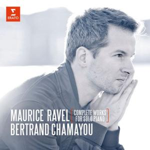 Bertrand Chamayou - Ravel: Complete Works for Solo Piano (2016)