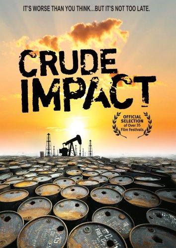 Crude Impact (2006)