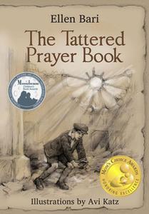 «The Tattered Prayer Book» by Ellen Bari,Avi Katz
