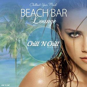 VA - Beach Bar Lounge Chillout Your Mind (2019)