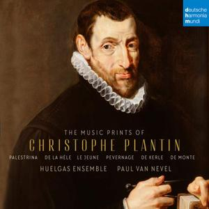 Paul van Nevel, Huelgas Ensemble - The Music Prints of Christophe Plantin (2018)