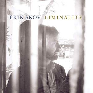 Erik Skov - Liminality (2019)