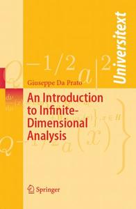 An Introduction to Infinite-Dimensional Analysis