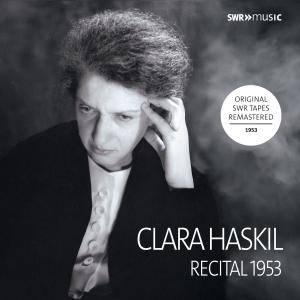 Clara Haskil - Piano Recital 1953 (Live) (2018)