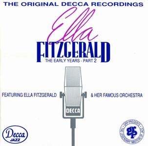 Ella Fitzgerald - The Early Years - Part 2 [Recorded 1939-1941] (1993)
