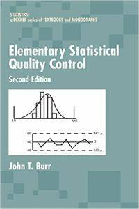 Elementary Statistical Quality Control, 2nd Edition (Repost)