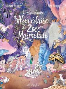 L'Extraordinaire abécédaire de Zoé Marmelade 2019