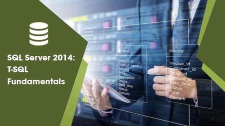 SQL Server 2014: T-SQL Fundamentals
