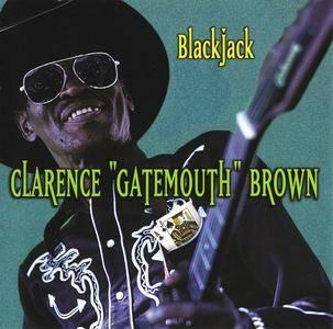 Clarence 'Gatemouth' Brown - Blackjack (1977) Reissue 1999