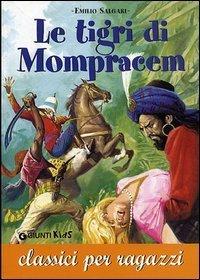 Emilio Salgari - Le Tigri di Mompracem
