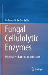 Fungal Cellulolytic Enzymes: Microbial Production and Application