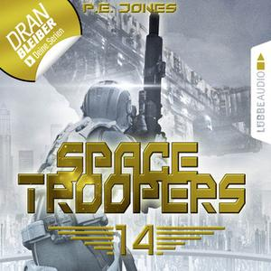 «Space Troopers - Folge 14: Faktor X» by P.E. Jones
