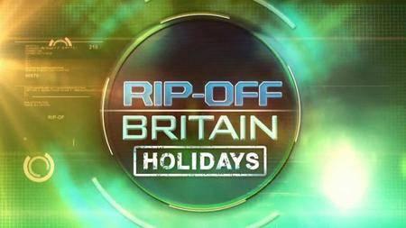 BBC - Rip Off Britain: Holidays Series 4 (2016)