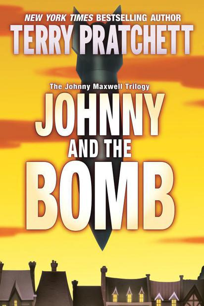 Terry Pratchett - Johnny and the Bomb (Johnny Maxwell Trilogy, Book 3)
