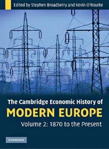 The Cambridge Economic History of Modern Europe: Volume 2, 1870 to the Present (repost)