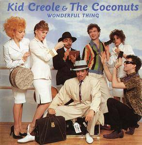 Kid Creole & The Coconuts - Wonderful Thing (2000)