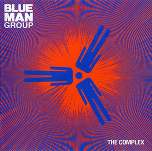 Blue Man Group - The Complex (2003)