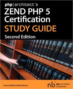 Zend PHP 5 Certification Study Guide (Repost)