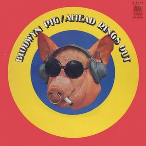 Blodwyn Pig - Ahead Rings Out (1969) A&M Records/SP-4210 - US 1st Pressing - LP/FLAC In 24bit/96kHz