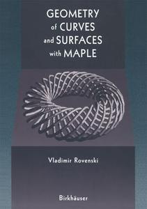 Geometry of Curves and Surfaces with MAPLE