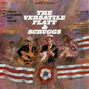 Flatt & Scruggs - The Versatile... Pickin', Strummin' And Singin' (1965) {2015 Columbia}
