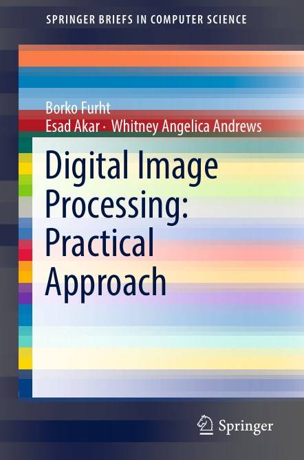 Digital Image Processing: Practical Approach