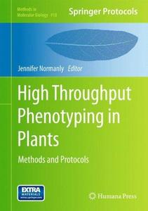 High-Throughput Phenotyping in Plants: Methods and Protocols