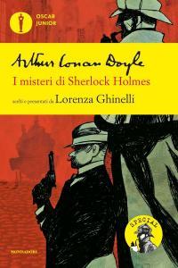 Arthur Conan Doyle - I misteri di Sherlock Holmes