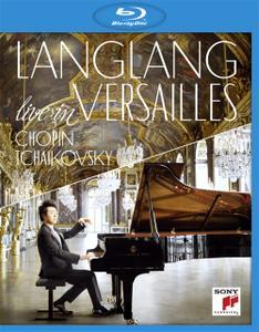 Lang Lang live in Versailles: Chopin, Tchaikovsky (2015) [Blu-ray]