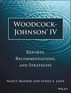 Woodcock-Johnson IV: Reports, Recommendations, and Strategies (repost)
