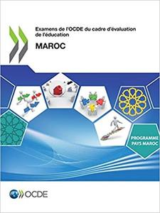 Examens de l'Ocde Du Cadre d'Évaluation de l'Éducation: Maroc by Oecd