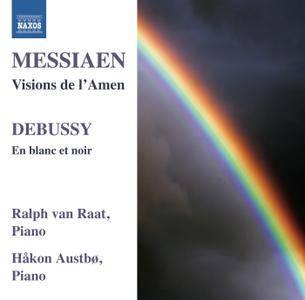 Ralph van Raat, Hakon Austbo - Olivier Messiaen: Visions de l'Amen; Claude Debussy: En blanc et noir (2012)
