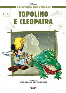 La Storia Universale Disney - Volume 5 - Topolino e Cleopatra (Gedi)