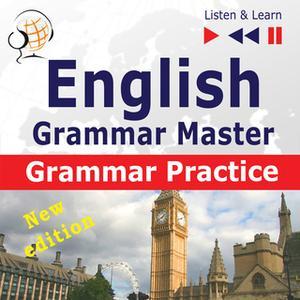 «English Grammar Master: Grammar Practice – New edition (Upper-intermediate / Advanced Level: B2-C1 – Listen & Learn)» b