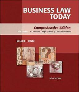 Business Law Today: Comprehensive, 8 edition (repost)