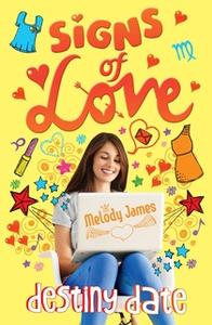 «Signs of Love: Destiny Date» by Melody James