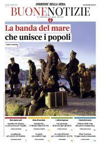 Corriere della Sera Buone Notizie - 31 Luglio 2018