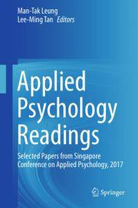 Applied Psychology Readings: Selected Papers from Singapore Conference on Applied Psychology, 2017