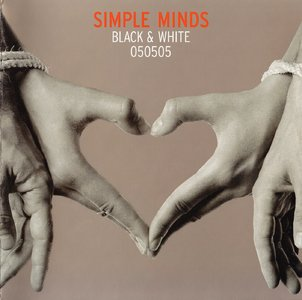 Simple Minds - Black & White 050505 (2005) [Re-Up]