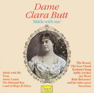 Dame Clara Butt - 'Abide with Me' (2000) {Pearl GEM 0081 rec 1910-1930}