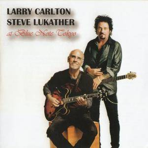 Larry Carlton & Steve Lukather - At Blue Note Tokyo (2016) {335 Records}