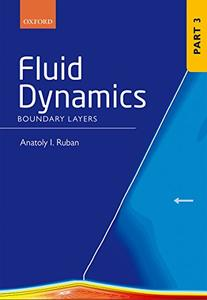 Fluid Dynamics: Part 3 Boundary Layers