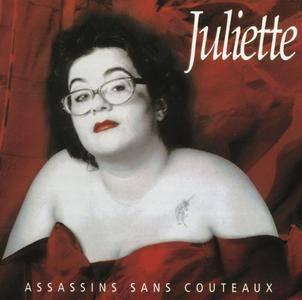 Juliette - Assassins sans couteaux (1998 Reissue) (2006)