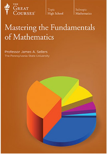 Mastering the Fundamentals of Mathematics [repost]