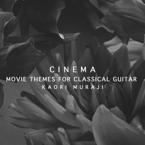 Kaori Muraji - Cinema - Movie Themes For Classical Guitar (2019)