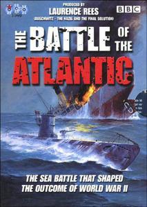 BBC - The Battle of the Atlantic (2002)